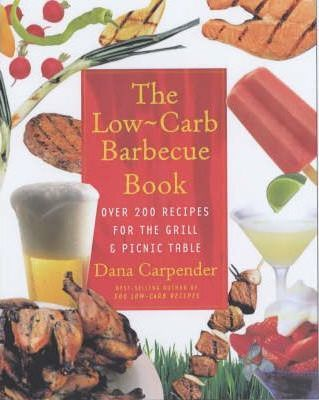The Low-carb Barbecue Book