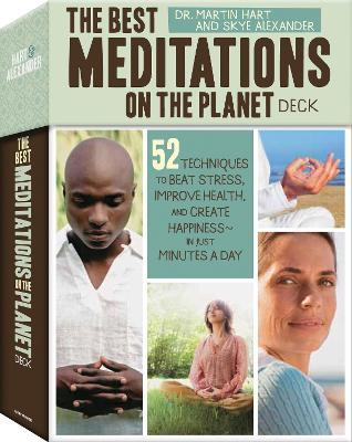 The Best Meditations on the Planet Deck  52 Techniques to Beat Stress, Improve Health, and Create Happiness - in just Minutes a Day