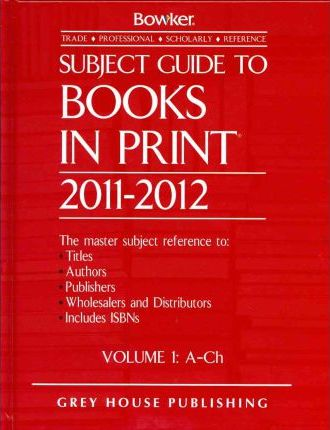 Subject Guide to Books in Print 6 Volume Set 2011/12