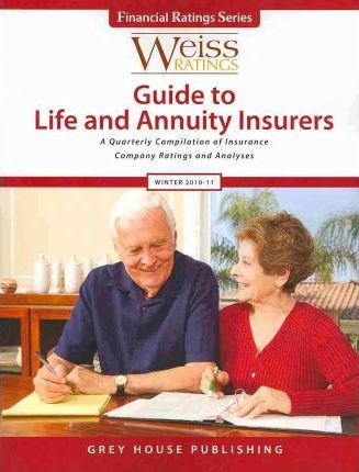 Weiss Ratings Guide to Life & Annuity Insurers Winter 2010/11