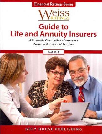 Weiss Ratings Guide to Life & Annuity Insurers Fall 2011