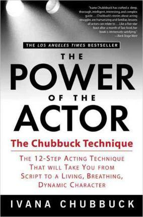 The Power of the Actor : The Chubbuck Technique