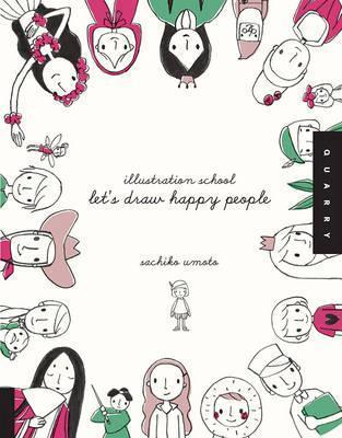 Let'S Draw Happy People (Illustration School)