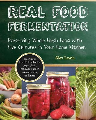 Real Food Fermentation
