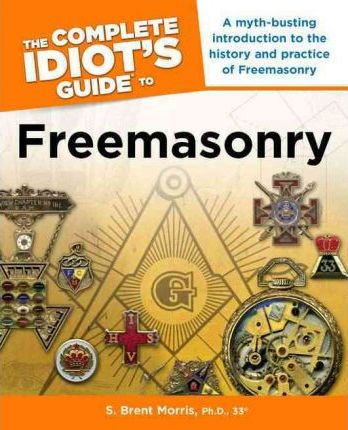 Complete Idiot's Guide to Freemasonry