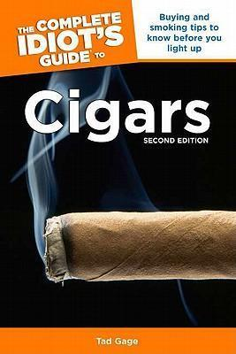 The Complete Idiot's Guide to Cigars