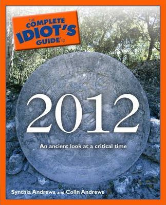 Complete Idiot's Guide to 2012