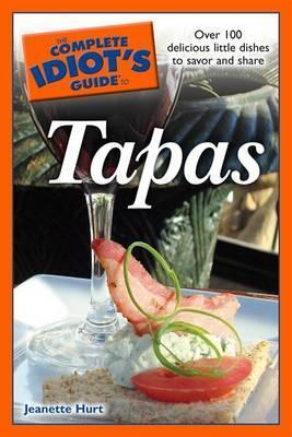 The Complete Idiot's Guide to Tapas