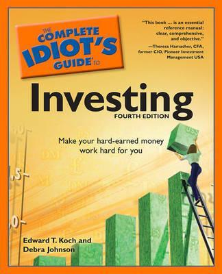 the complete idiot s guide to investing edward t koch 9781592579150 rh bookdepository com the complete idiot's guide to stock investing ken little the complete idiot's guide to socially responsible investing