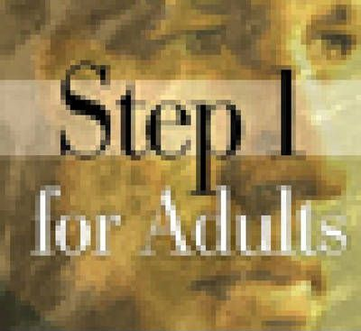 Step 1 for Adults