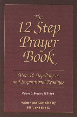 The 12 Step Prayer Book: Prayers 184-366 Volume 2