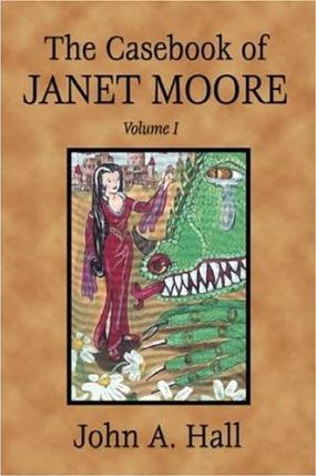 The Casebook of Janet Moore