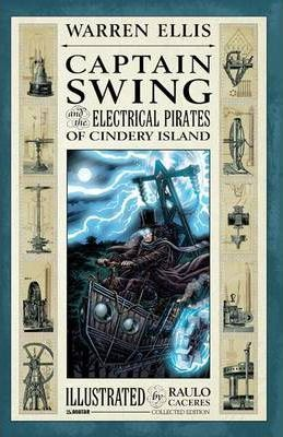 Captain Swing and the Electrical Pirates of Cindery Island Collected Edition