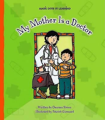 My Mother Is A Doctor