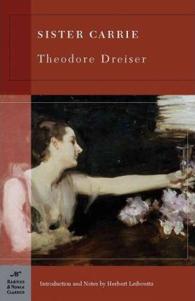 Sister Carrie (Barnes & Noble Classics Series) : Theodore