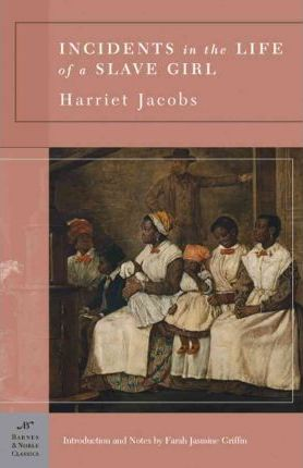 Incidents in the Life of a Slave Girl (Barnes & Noble Classics Series)