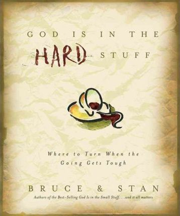 God Is in the Hard Stuff