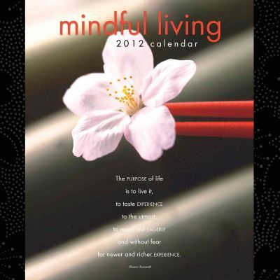 Mindful Living 2012 Calendar