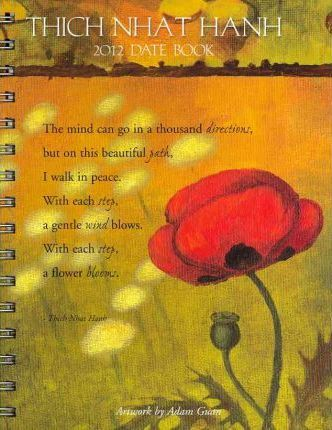 Thich Nhat Hanh 2012 Date Book
