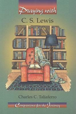 Praying with C.S. Lewis