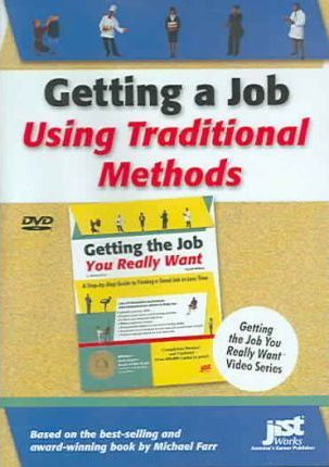 Getting a Job Using Traditional Methods