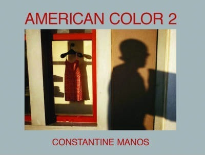 American Color 2 Constantine Manos 9781593720384