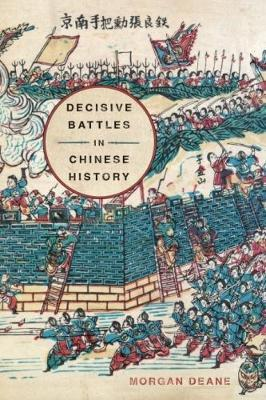Decisive Battles in Chinese History