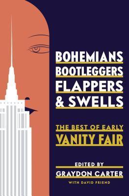 Bohemians, Bootleggers, Flappers, and Swells