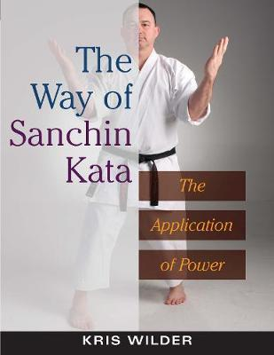 The Way of Sanchin Kata : The Application of Power