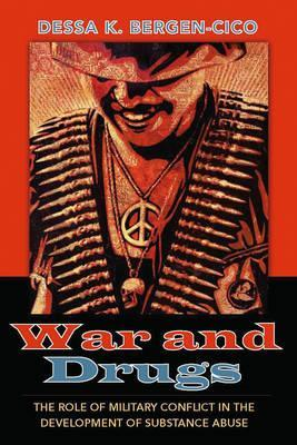 Astrosadventuresbookclub.com War and Drugs : The Role of Military Conflict in the Development of Substance Abuse Image