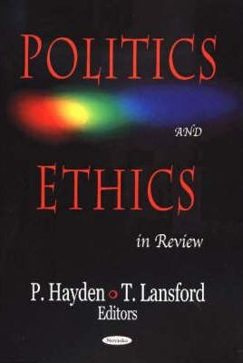 Politics & Ethics in Review