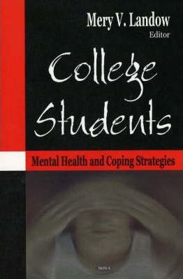 College Students: Mental Health and Coping Strategies