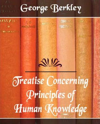 Treatise Concerning the Principles of Human Knowledge