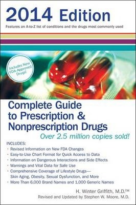 Complete Guide to Prescription and Nonprescription Drugs 2014