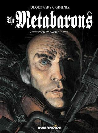 The Metabarons : Humanoids 40th Anniversary Edition