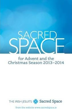Sacred Space for Advent and the Christmas Season
