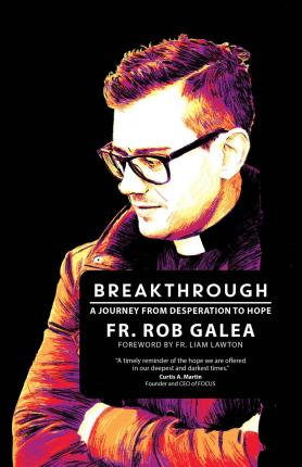 Breakthrough  A Journey from Desperation to Hope