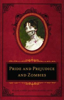 Pride And Prejudice And Zombies Deluxe Cover Image