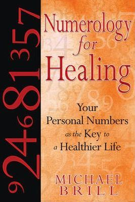 Numerology for Healing