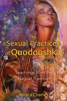 The Sexual Practices of Quodoushka