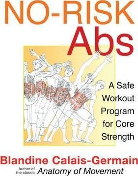 No-Risk ABS : A Safe Workout Program for Core Strength
