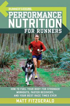 """Runner's World"" Performance Nutrition for Runners"