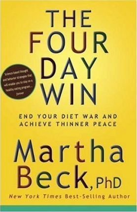 The Four Day Win : End Your Diet War and Achieve Thinner Peace