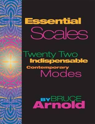 Essential Scales : Twenty Two Indispensable Contemporary Modes