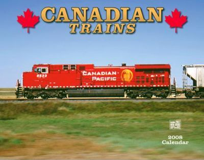 Canadian Trains 2008 Calendar