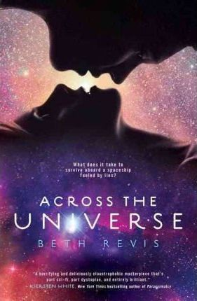 Across the Universe : Beth Revis : 9781595143976