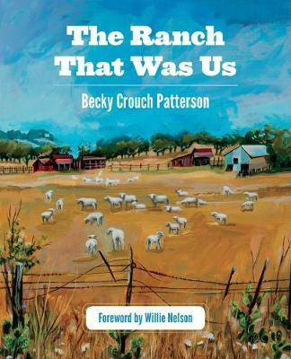 The Ranch That Was Us