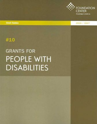 Grants for People With Disabilities 2006-2007