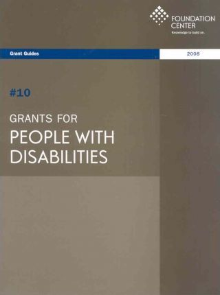 Grants for People With Disabilities 2008