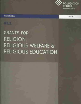 Grants for Religion, Religious Welfare and Religious Education 2008
